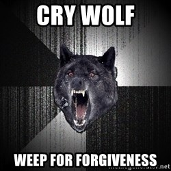 Insanity Wolf - CRY WOLF WEEP FOR FORGIVENESS