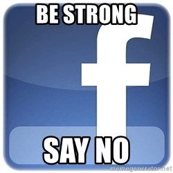 Facebook Logo - be strong SAY NO