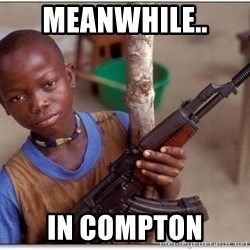 african kid - meanwhile..  in compton