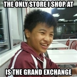 ADDICTED RUNESCAPE NERD - the only store i shop at is the grand exchange