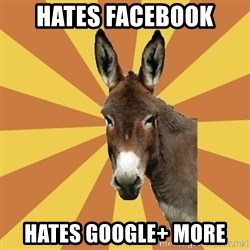 West Burro - hates facebook hates google+ more