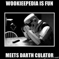 Sad Trooper - wookieepedia is fun meets darth culator