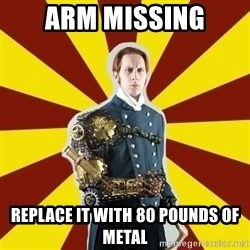 Steampunk Guy - arm missing replace it with 80 pounds of metal