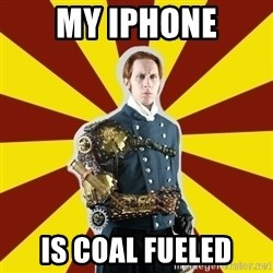 Steampunk Guy - my iphone is coal fueled