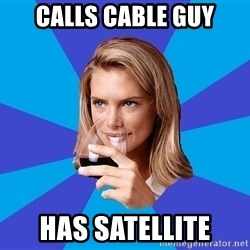 Middle Class Milf - cALLS CABLE GUY HAS SATELLITE