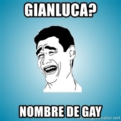 Laughing Man - gianluca? nombre de gay