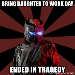 Seemingly Sinister Repo Man - bring daughter to work day ended in tragedy