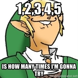 Perverted Link - 1,2,3,4,5 is how many times i'm gonna try