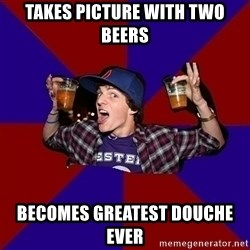 Sunny Student - Takes Picture with two beers becomes greatest douche ever