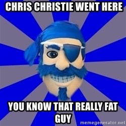 Seton Hall Pirate -  chris christie went here you know that really fat guy