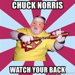 Moralfag Mitch - chuck norris  watch your back