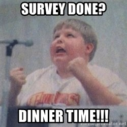 The Fotographing Fat Kid  - Survey done? dinner time!!!