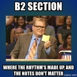 drew carey - B2 Section Where the rhythm's made up, and the notes don't matter