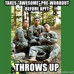 "ROTC Cadet - Takes ""awesome"" pre-workout before apft Throws up"