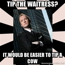 Corporate Commander - TIP THE WAITRESS? It would be easier to tip a cow