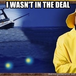 fishstickrick - I wasn't in the deal