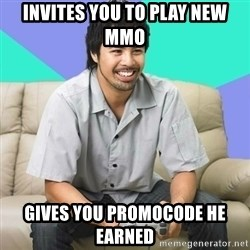 Nice Gamer Gary - invites you to play new MMO gives you promocode he earned