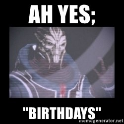 "Turian Councillor. - Ah yes; ""Birthdays"""