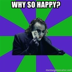 mr joker - why so happy?