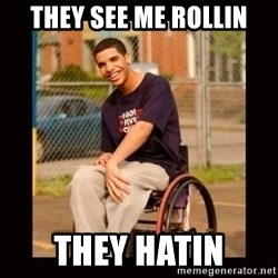 Wheelchair Jimmy - They see me Rollin ThEy hatin