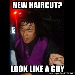 Brutally Honest Ching - New haircut? look like a guy