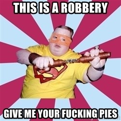 Moralfag Mitch - this is a robbery give me your fucking pies