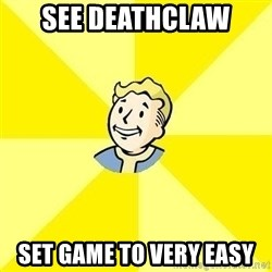 Fallout 3 - See deathclaw set game to very easy