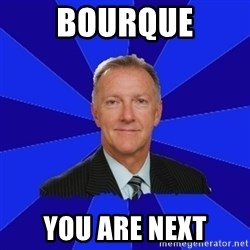 Ron Wilson/Leafs Memes - Bourque You are next