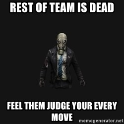Killing Floor Newbie - Rest of team is dead feel them judge your every move