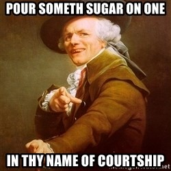Joseph Ducreux - pour someth sugar on one in thy name of courtship