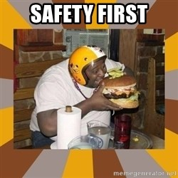 Protein In-Deficient Guy - safety first
