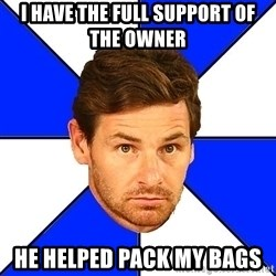 André Villas-Boas - I have the full support of the owner  He helped Pack my bags