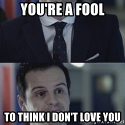 Misleading Moriarty - You're a fool To think I don't love you