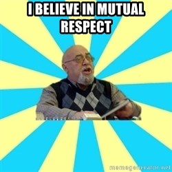 teacher of Physics - I believe in mutual respect