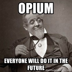 1889 [10] guy - opium everyone will do it in the future