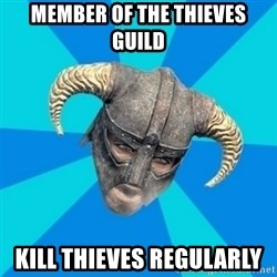 skyrim stan - Member of the thieves guild kill thieves regularly