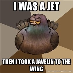 2spbgym - i was a jet then i took a javelin to the wing