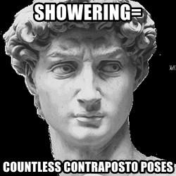 David Art History - showering= countless contraposto poses