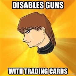 """Courage Wolf"" Kaiba Seto - disables guns with trading cards"