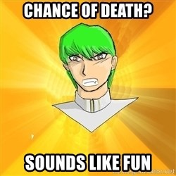 """Courage Wolf"" Kaiba Seto - chance of death? sounds like fun"