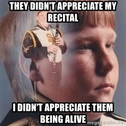 PTSD Clarinet Boy - They didn't appreciate my recital I didn't appreciate them being alive