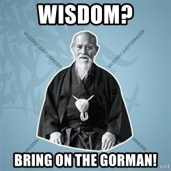 Street-sensei - WISDOM? Bring on the GORMAN!