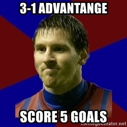 Lionel Messi - 3-1 advantange score 5 goals