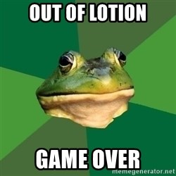 Foul Bachelor Frog - Out of lotion game over