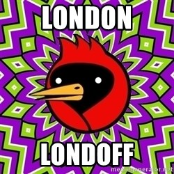 Omsk Crow - LONDON LONDOFF