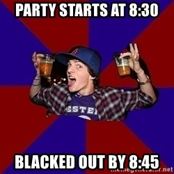 Sunny Student - party starts at 8:30 blacked out by 8:45