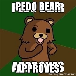 Pedobear Sees Potential - Pedo bear approves