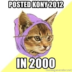 Hipster Kitty - Posted kony 2012  in 2000