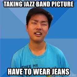 Dissapointed Peter - Taking Jazz band picture have to wear jeans
