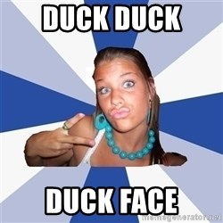 Vkontakte Girl - DUCK DUCK  DUCK face
